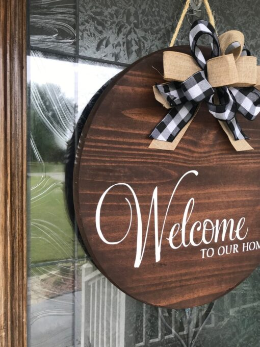 Welcome To Our Home Stained Wood Sign
