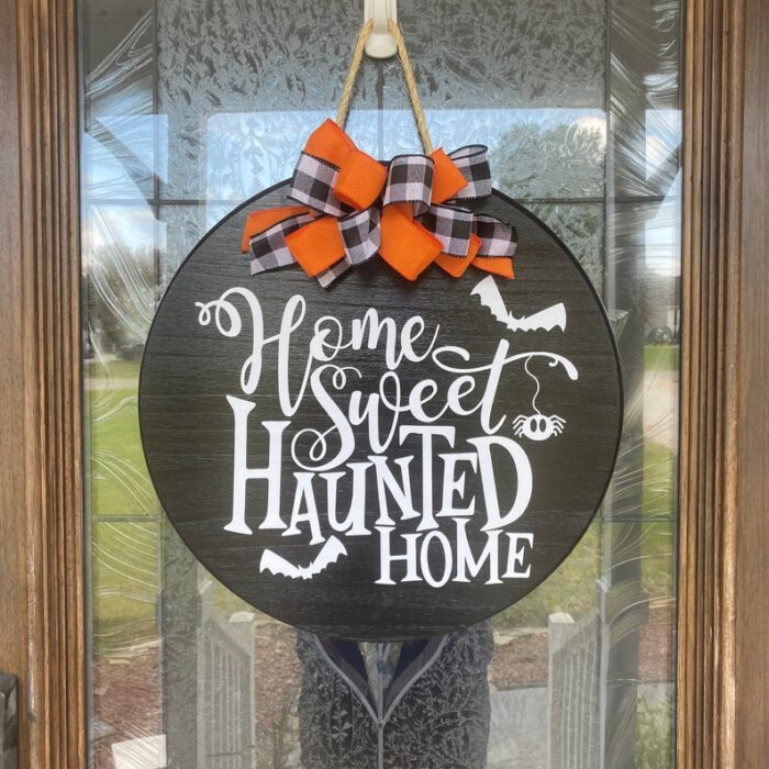 Home Sweet Haunted Home Sign Black