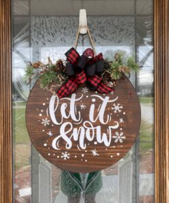 Let It Snow Stained Wood Sign