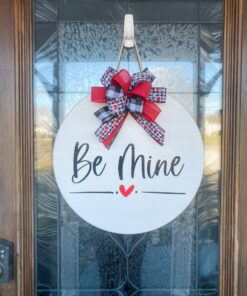 Be Mine Valentine Sign White